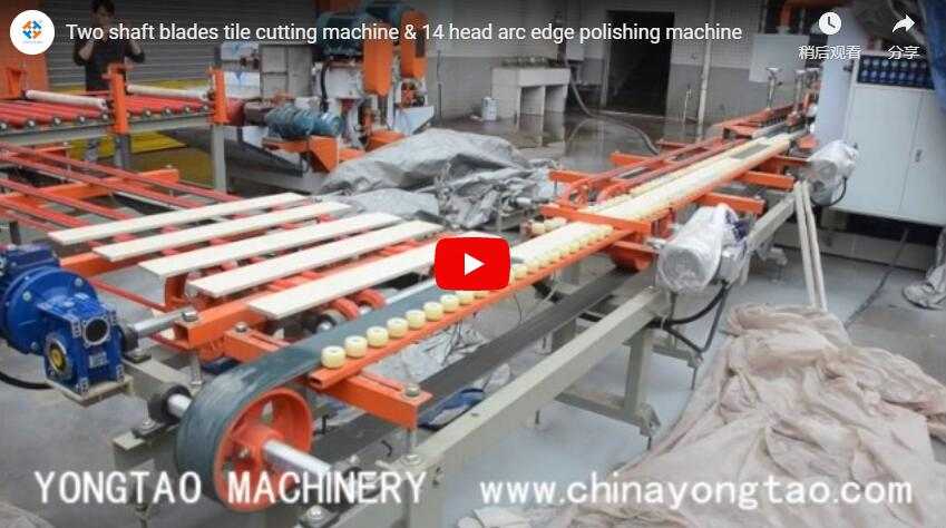 Two Shaft Blades Wet Tile Cutting Machine & 14 Head Ceramic Tile Bullnose Polishing Machine